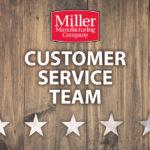 Miller Manufacturing Customer Service Team: Setting the Bar High
